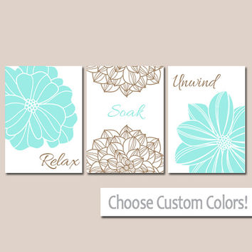 BATHROOM DECOR Wall Art Canvas or Print Flower Home Bathroom Pictures Aqua Brown Relax Soak Unwind Quote Words Flower Artwork Set of 3