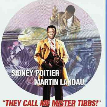 THEY CALL ME MISTER TIBBS