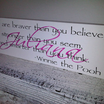 "Baby Girl's Nursery Art -Classic Winnie the Pooh personalized quote sign ""You are Braver"" w/ baby name"