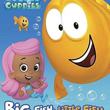 Big Fish, Little Fish Bubble Guppies, Nickelodeon BRDBK