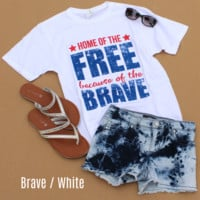Home of the Free Because of the Brave | Americana Tops | Home of the Free Tee Shirt