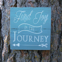 "Joyful Island Creations ""Find joy in the Journey"" wood sign/ arrow sign/ gift under 20/ repurposed wood sign"