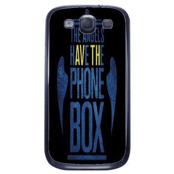 The Angels Have The Phone Box Samsung Galaxy S3 Case