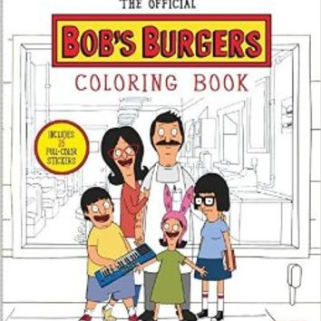 The Official Bob's Burgers Coloring Book Paperback – September 20, 2016