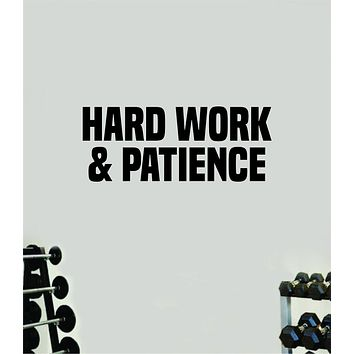 Hard Work and Patience Wall Decal Home Decor Bedroom Room Vinyl Sticker Art Teen Work Out Quote Beast Gym Fitness Lift Strong Inspirational Motivational Health