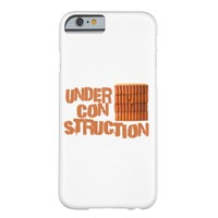 Bricks - Under Construction Barely There iPhone 6 Case