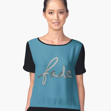 "'""fade"" hand drawn lettering' Women's Chiffon Top by BillOwenArt"