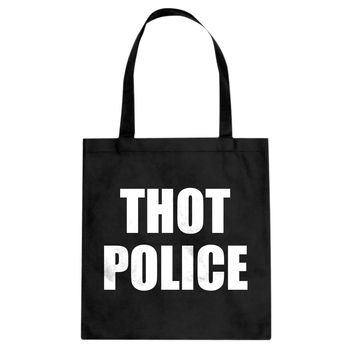 Tote Thot Police Canvas Tote Bag