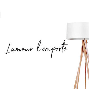 L'amour L'emporte Wall Decal, Typography Decal, Bedroom Art, Bedroom Wall Decal, Fashion Chic Decal, French Quote Decal, Office Wall Decal