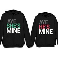 His and Her Matching Hoodies Aye She's Mine, Aye He's Mine Couples Hooded Sweatshirts