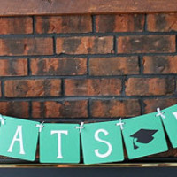 Custom Graduation Banner - Green / Congrats Grad / Custom Name / Graduation 2014 / High School / College / Party Decor / Garland / Sign