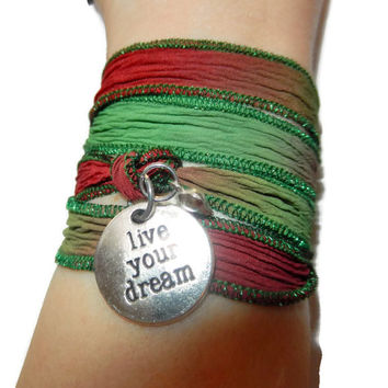 Red and Green Silk Wrap Bracelet,Live Your Dream Inspirational Bracelet, Yoga Bracelet