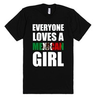 everyone loves a mexican girl | Fitted T-shirt | SKREENED