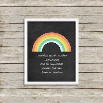 Somewhere Over The Rainbow - Wall Art, Print 8 x 10 INSTANT Digital Download Printable