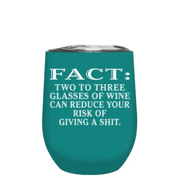 FACT Two To Three Glasses Reduces Risk on Aqua Blue 12 oz Stemless Wine Tumbler