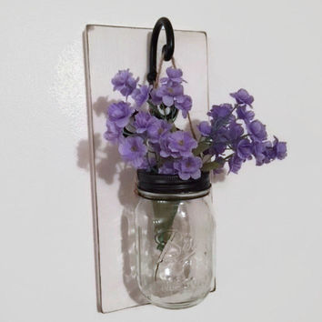 Mason Jar Sconce/Shabby Chic Wall Decor/ Farmhouse Decor/Distressed Cottage Decor/Hanging Mason Jar/ Hanging Flowers/Rustic Farmhouse