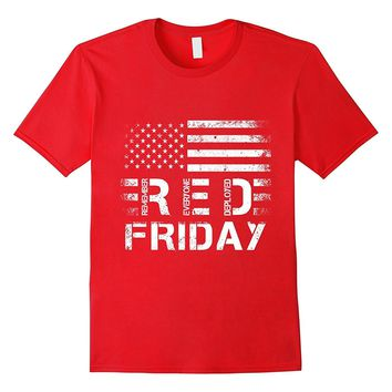 R.E.D Friday TShirt RED Remember Everyone Deployed T Shirt
