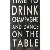 Time To Drink Champagne Wall Decor