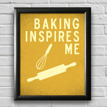 Baking Print, Kitchen Decor, Kitchen Print, Typography Poster, Wall Art, Inspirational Print, Baking Poster, Kitchen Quote Art