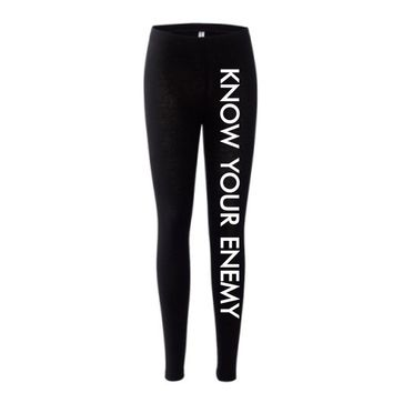 Know Your Enemy Leggings