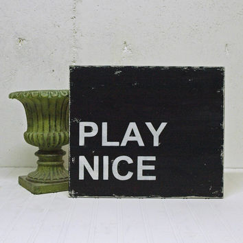 Simple Family Rule Office Workplace Rule. Wood Sign. Play Nice