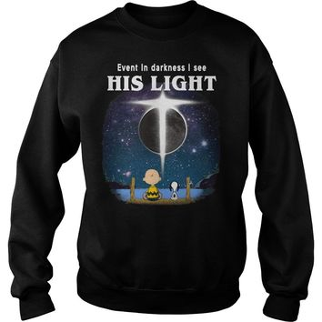 Snoopy and Charlie Brown: Even in darkness I see his light shirt Sweatshirt Unisex