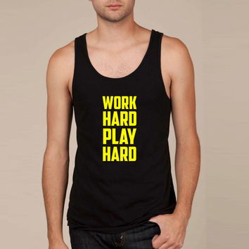 Work Hard Play Hard 3 Tank Top