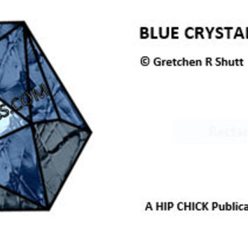Blue Crystal Suncatcher, Easy Stained Glass Pattern, PDF Patterns, Glass Supplies, Glass Patterns, Hip Chick Glass