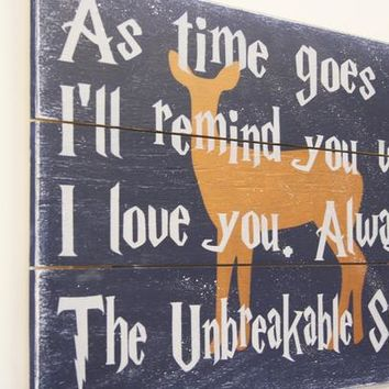 As Time Goes On I'll Remind You Well I Love You Always The Unbreakable Spell Wood Pallet Sign Inspirational
