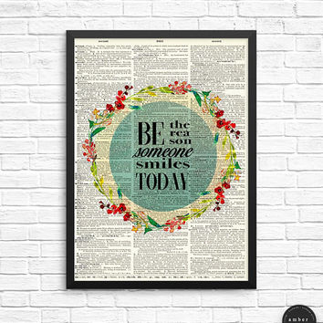 Be the Reason Poster, Smile Quote Art, Smile Today Print, Book Paper Art, Inspirational Quote, Watercolor Wreath, Be Kind Poster, Unframed