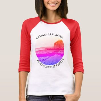 Forever Photo Quote by Kat Worth T-Shirt