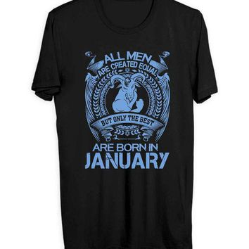 DCCKG72 Capricorn All Men Are Created Equal But Only The Best Are Born In January Men T Shirts