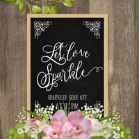 Wedding sparkler send off sign, Sparkler printable, Wedding sparkler sign, Wedding chalkboard signs, Custom / Personalized chalkboard signs