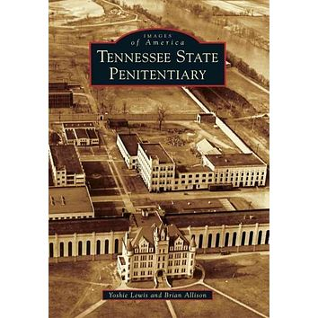 Tennessee State Penitentiary (Images of America)