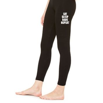 Eat Sleep Rave Repeat EDM Design 6 - LEGGING