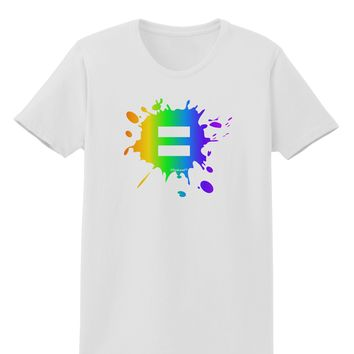 Equal Rainbow Paint Splatter Womens T-Shirt by TooLoud
