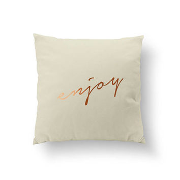 Enjoy Pillow, Typography Pillow, Gold Pillow, Home Decor, Cushion Cover, Throw Pillow, Bedroom Decor, Modern Bed Pillow, Decorative Pillow