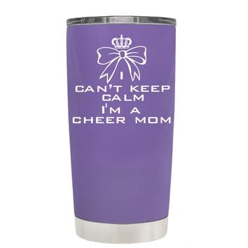 Can't Keep Calm, I'm a Cheer Mom on Lavender 20 oz Tumbler Cup