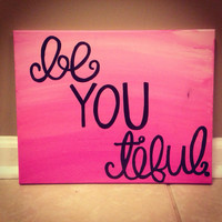 Ombré beYOUtiful Canvas Painting