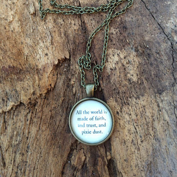 Peter Pan inspirational Quote Necklace, Tinker bell necklace, Pixie Dust, Faith and Trust