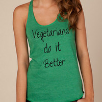 VEGETARIANS do it BETTER Ladies Heathered Tank Top Shirt silkscreen screenprint Alternative Apparel