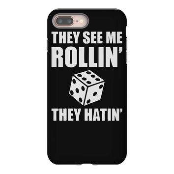 they see me rollin they hatin iPhone 8 Plus