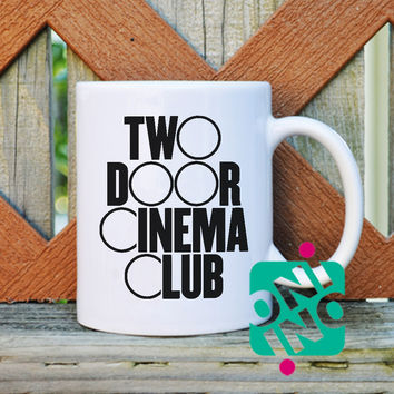 Two Door Cinema Club Logo Coffee Mug, Ceramic Mug, Unique Coffee Mug Gift Coffee