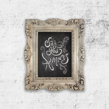 Say yes to new Adventures Chalkboard Art Print