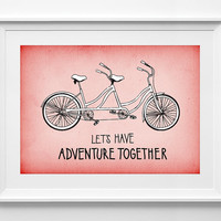 Printable quotes, decor poster, Inspirational quote, Quote Print, typography, posters, adventure together tandem bicycle, ALL SIZES A3