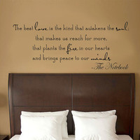 The best love is the kind that awakens the soul.. Vinyl Wall Decal Sticker Art