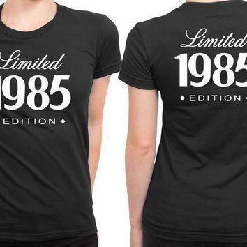30th Birthday Gift For Him Her 1985 Limited Edition 2 Sided Womens T Shirt