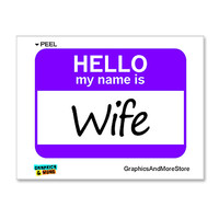 Wife Hello My Name Is Sticker