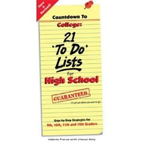 Countdown to College: 21 To Do Lists for High School: Step-By-Step Strategies for 9th, 10th, 11th, and 12th Graders 2nd Edition: Valerie Pierce, Cheryl Rilly: 9780965608688: Amazon.com: Books