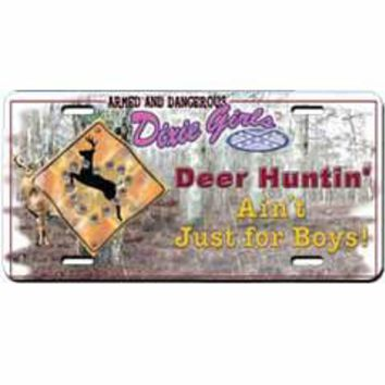 Deer Huntin' Ain't Just For Boys Embossed Aluminum Car Tag By Dixie Outfitters®